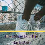 best shoe for back pain 150x150